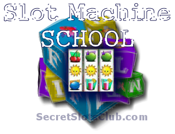 Slot Machine School