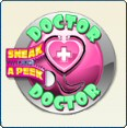 Sneak a Peak ( Doctor Doctor )
