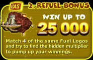 Bonus 2: Refuel Bonus