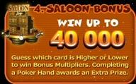 Bonus 4: Saloon Bonus
